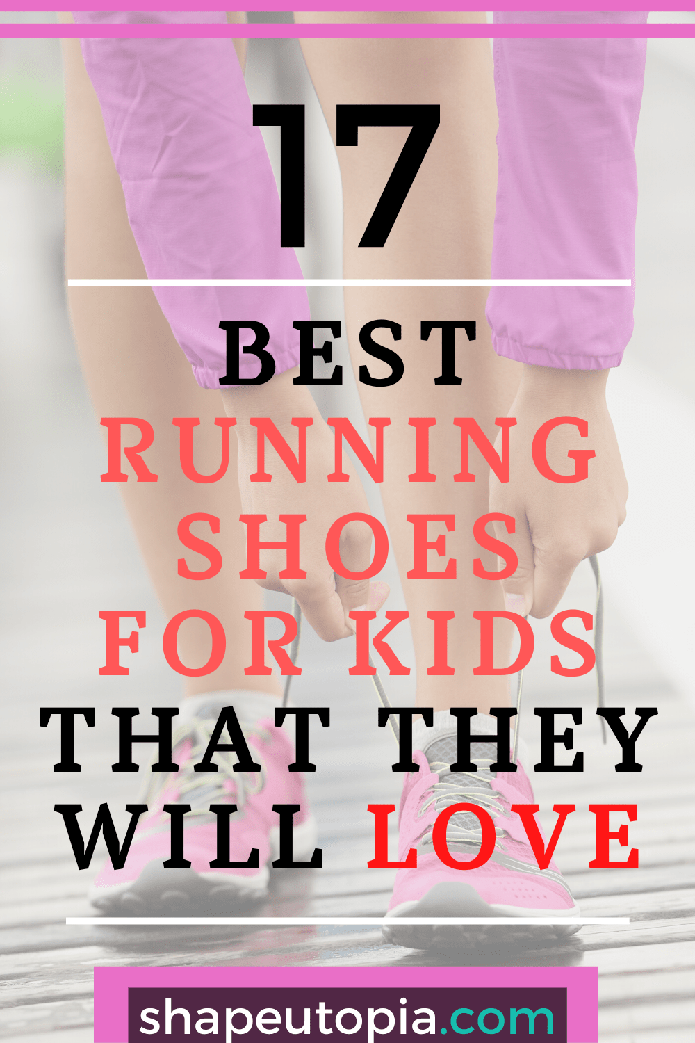 17 Best Running Shoes for Kids That They Will Love