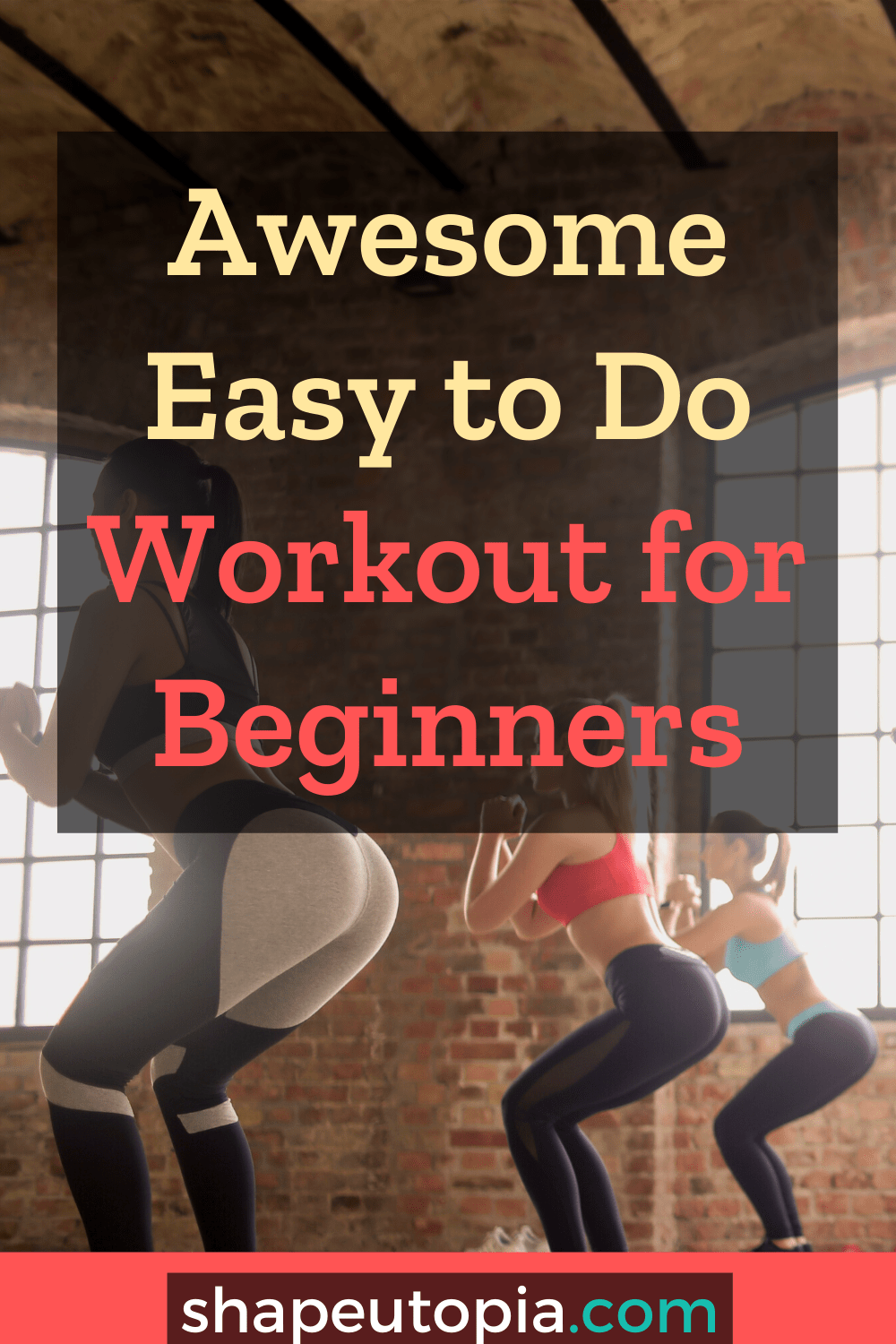 Awesome Easy to Do Workout for Beginners