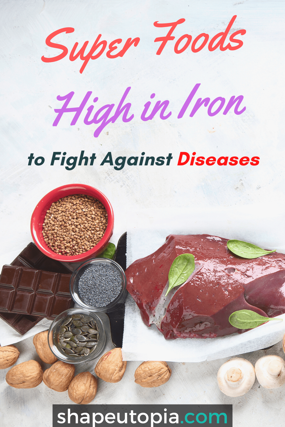 Super Foods High in Iron to Fight Against Diseases
