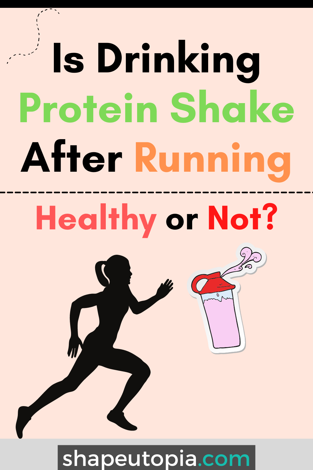 Drinking Protein Shake After Running is It Healthy or Not