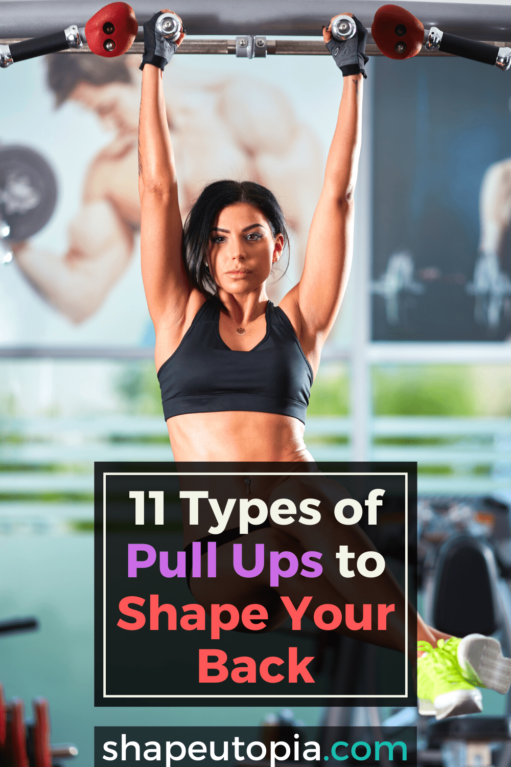 11 Different Types of Pull Ups to Shape Your Back