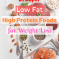 21 Super High Protein low fat Foods for Weight Loss