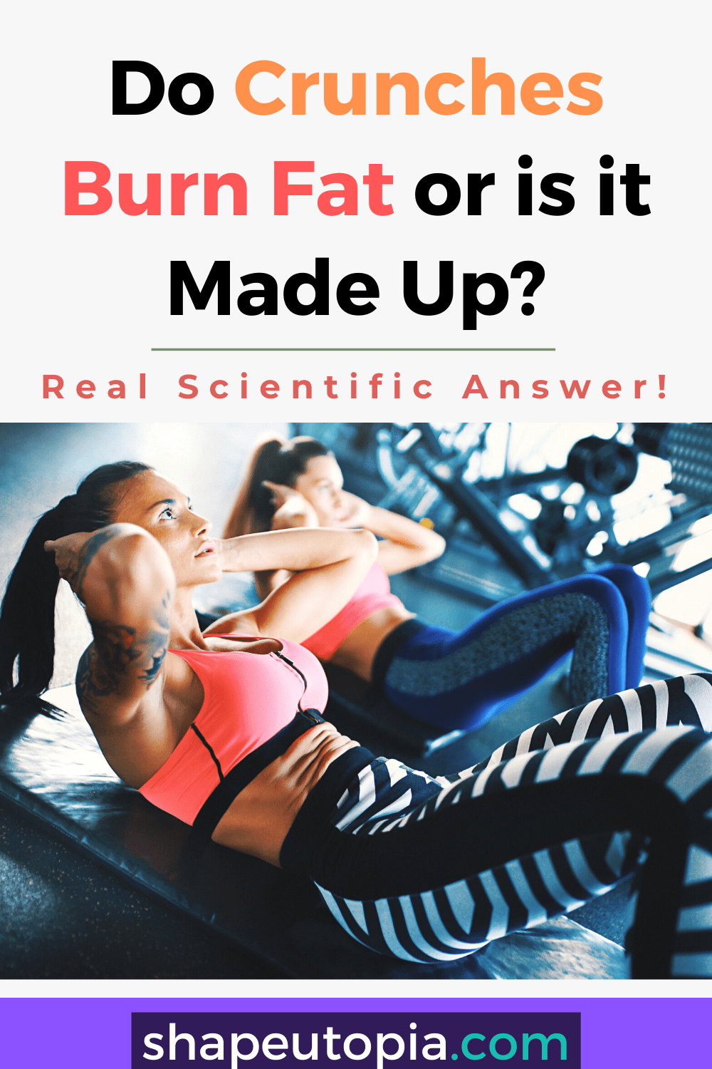 Do Crunches Burn Fat or is it Made Up