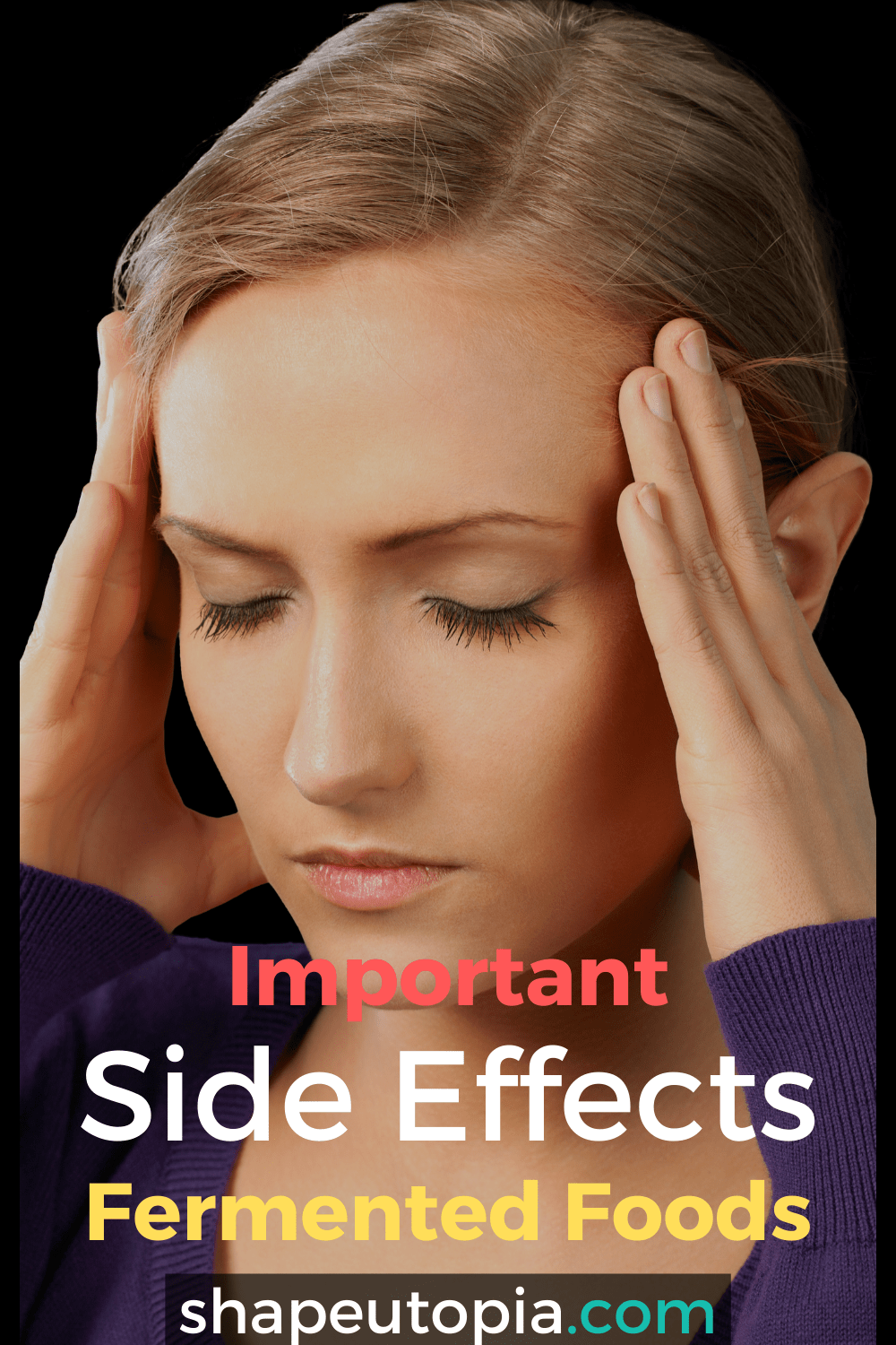 Important Side Effects of Fermented Foods
