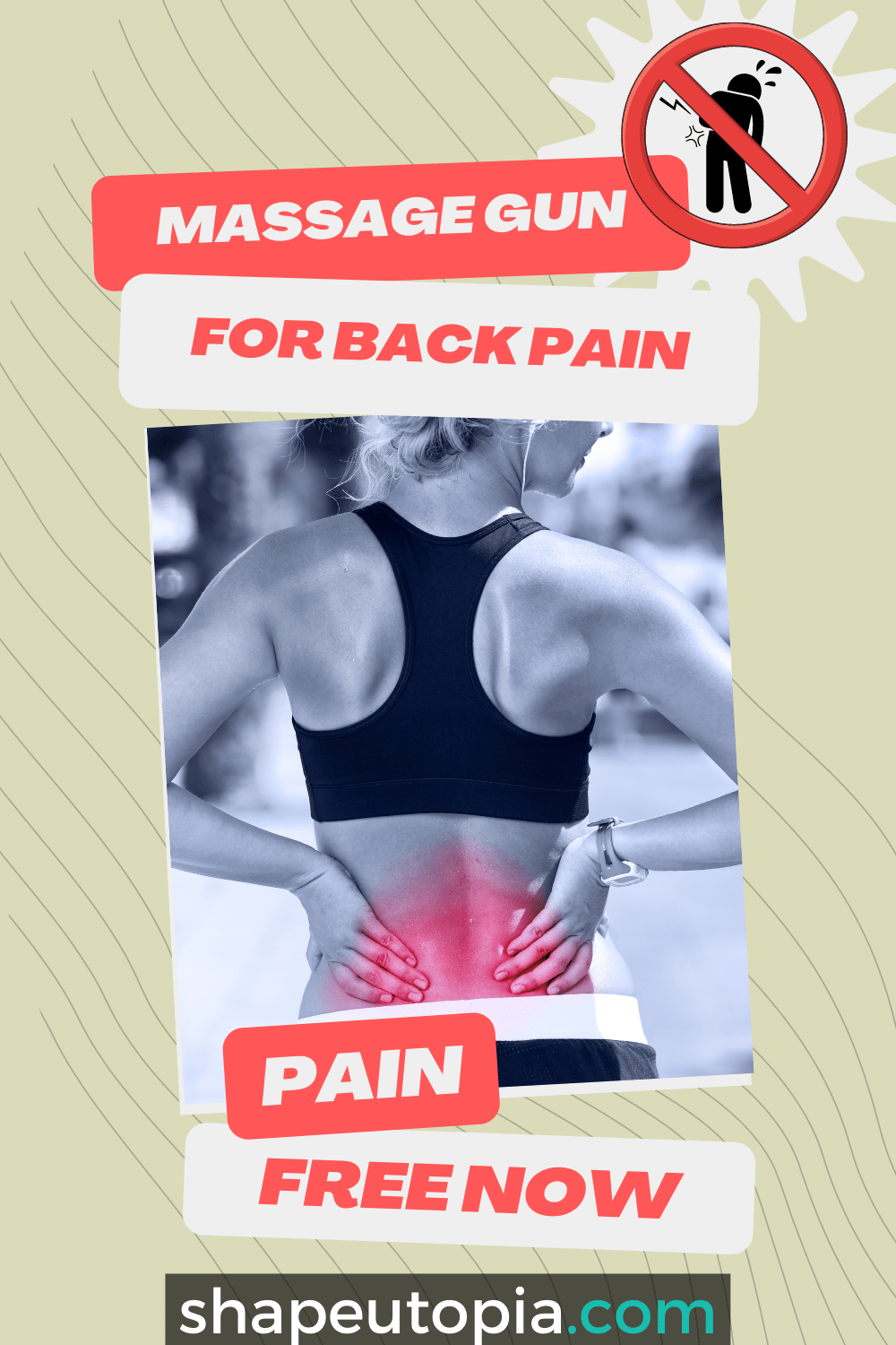 Getting Pain-Free With Using A Massage Gun For Lower Back Pain